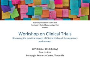 Announcing a 'Workshop on Clinical Trials', to discuss the practical implications and regulatory environment in India. 26th October 2018
